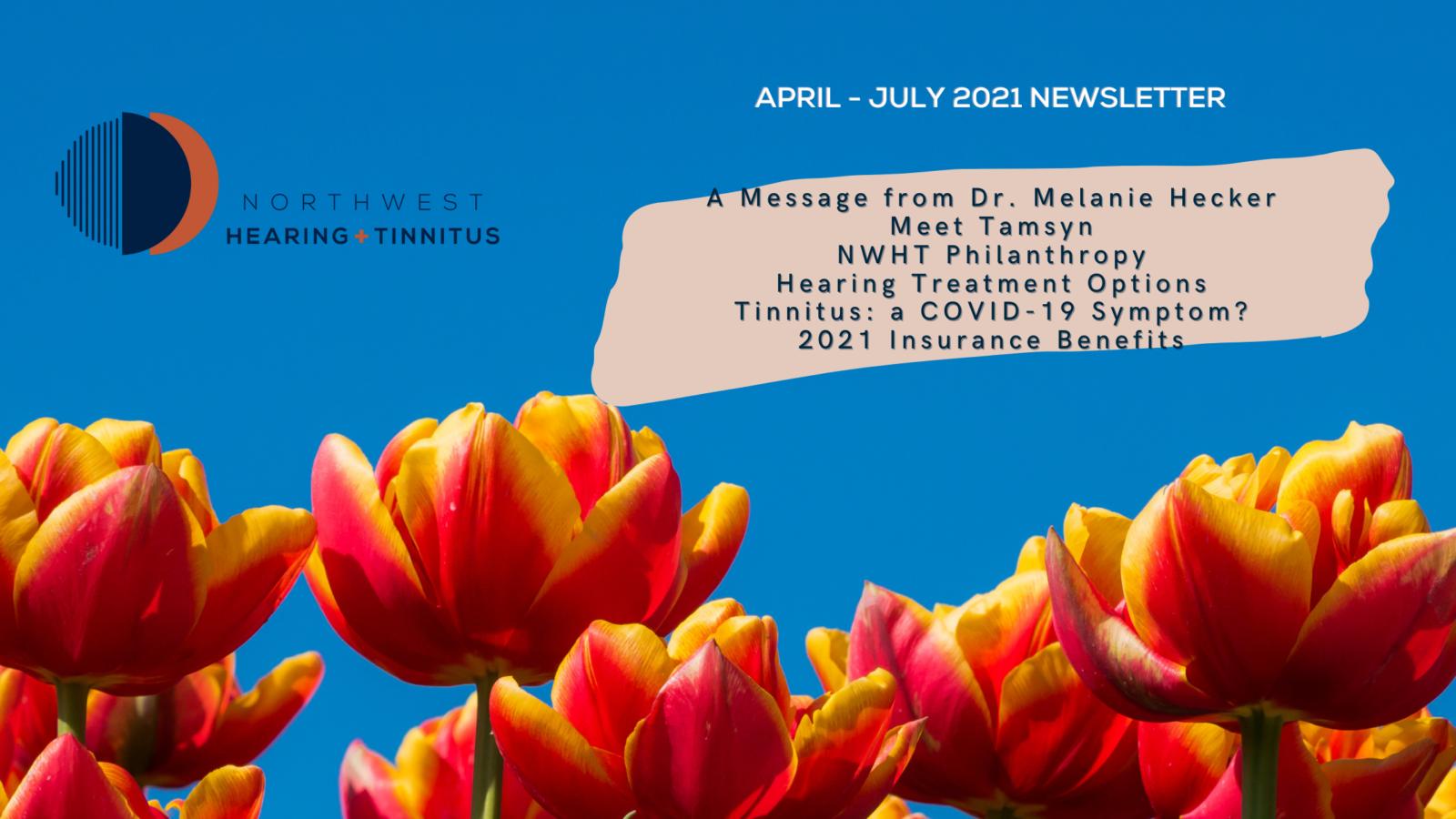 April - July 2021 Newsletter